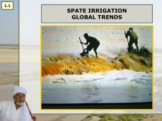 SPATE IRRIGATION  GLOBAL TRENDS