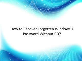 How to Recover lost  Windows 7 login Password Without CD