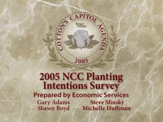 2005 NCC Planting Intentions Survey Results