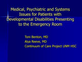 Medical, Psychiatric and Systems Issues for Patients with Developmental Disabilities Presenting to the Emergency Room