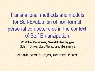 Transnational methods and models for Self - Evaluation of non-formal personal competencies in the context of Self-Emanz
