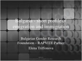 Bulgaria - short profile of emigration and immigration