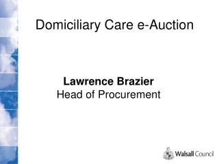 Domiciliary Care e-Auction
