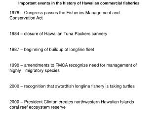Important events in the history of Hawaiian commercial fisheries
