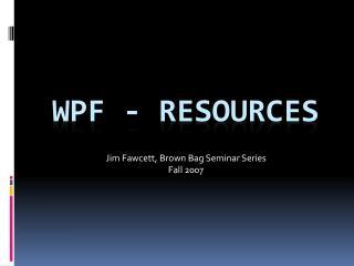 WPF - Resources