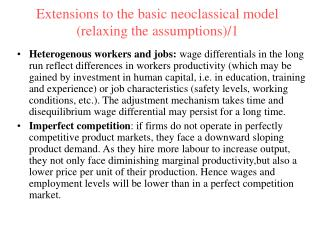 Extensions to the basic neoclassical model (relaxing the assumptions)/1