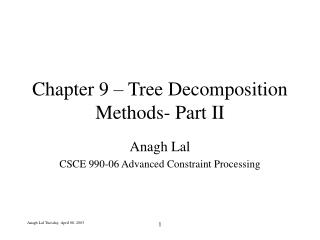 Chapter 9 – Tree Decomposition Methods- Part II