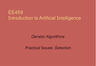 EE459 I ntroduction to Artificial  I ntelligence