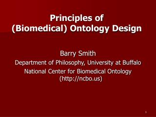 Principles of  (Biomedical) Ontology Design