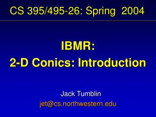 CS 395/495-26: Spring  2004