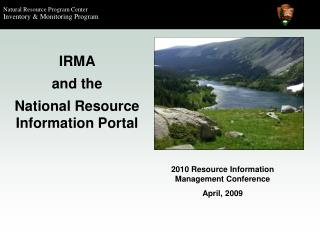IRMA  and the  National Resource Information Portal