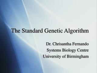 The Standard Genetic Algorithm