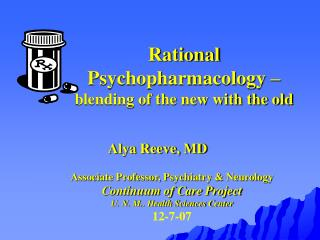 Rational Psychopharmacology –  blending of the new with the old