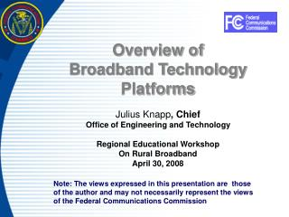 Overview of  Broadband Technology Platforms
