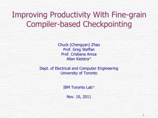 Improving Productivity With Fine-grain Compiler-based Checkpointing