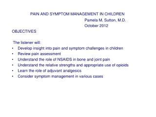 PAIN AND SYMPTOM MANAGEMENT IN CHILDREN