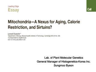 Lab. of Plant Molecular Genetics  General Manager of Histogenetics-Korea Inc. Sungmoo Byeon