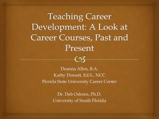 Teaching Career Development: A Look at Career Courses, Past and Present