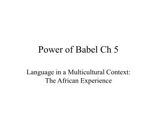 Power of Babel Ch 5