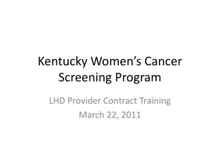 Kentucky Women's Cancer Screening Program