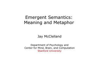 Emergent Semantics: Meaning and Metaphor
