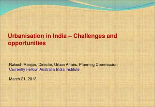Urbanisation in India � Challenges and opportunities