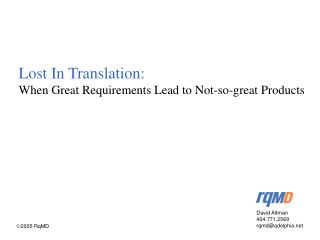 Lost In Translation: When Great Requirements Lead to Not-so-great Products
