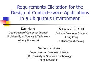 Requirements Elicitation for the Design of Context-aware Applications in a Ubiquitous Environment