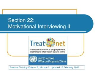 Section 22:  Motivational Interviewing II