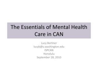 The Essentials of Mental Health Care in CAN