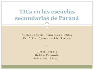 TICs en las escuelas secundarias de Paraná