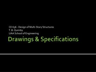 Drawings & Specifications