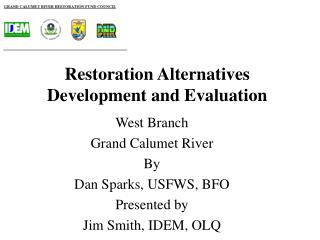 Restoration Alternatives Development and Evaluation