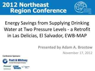 Energy Savings from Supplying Drinking Water at Two Pressure Levels - a Retrofit in Las  Delicias , El Salvador, EWB-MA