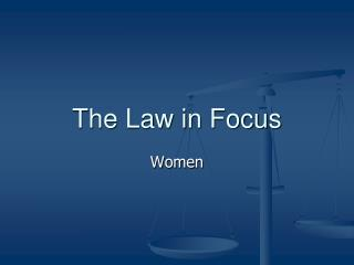 The Law in Focus