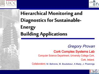 Hierarchical Monitoring and Diagnostics for Sustainable-Energy  Building Applications
