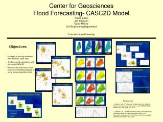Center for Geosciences Flood Forecasting- CASC2D Model Pierre Julien Jeff Jorgeson Darcy Molnar Civil Engineering Depar