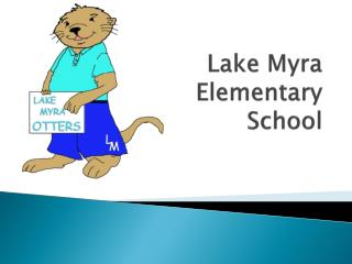 Lake Myra Elementary School