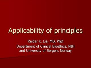 Applicability of principles