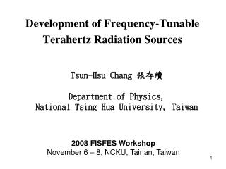 Development of Frequency-Tunable Terahertz Radiation Sources