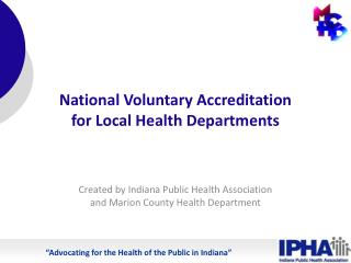 National Voluntary Accreditation for Local Health Departments