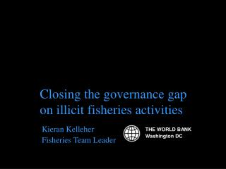 Closing the governance gap on illicit fisheries activities