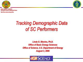 Tracking Demographic Data  of SC Performers