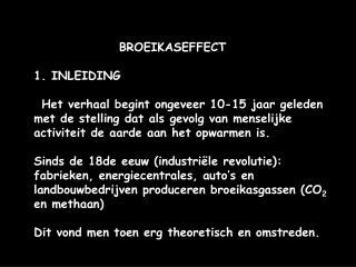 BROEIKASEFFECT 1. INLEIDING