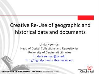 Creative Re-Use of geographic and historical data and documents
