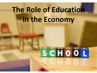 The Role of Education in the Economy