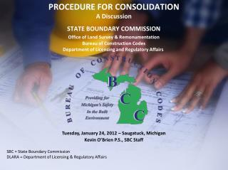 PROCEDURE FOR CONSOLIDATION  A Discussion  STATE BOUNDARY COMMISSION