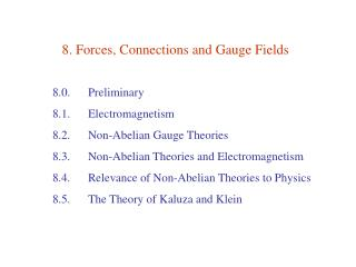 8. Forces, Connections and Gauge Fields