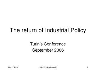 The return of Industrial Policy
