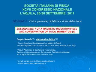 SOCIETÁ ITALIANA DI FISICA  XCVII CONGRESSO NAZIONALE L'AQUILA, 26-30 SETTEMBRE, 2011